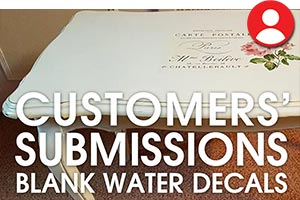 Customers' Submissions Featured Image - Blank Water Decals