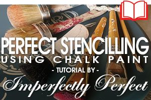 Perfect Stencilling Using Chalk Paint - Tutorial by Imperfectly Perfect